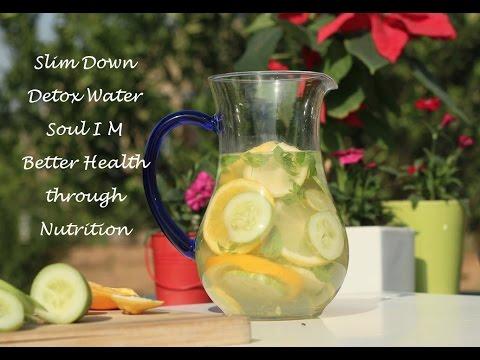 Slim Down Detox Water │Soul I M Better Health through Nutrition