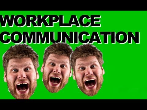 Communication in the Workplace | Commmunication in the Work Styles and  Skills Training