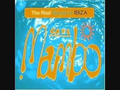 Track #13/17 - Buddha Bar - The Real Sound Of Ibiza - Cafe Mambo