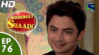 Mooh Boli Shaadi - मुह बोली शादी - Episode 76 - 16th June, 2015