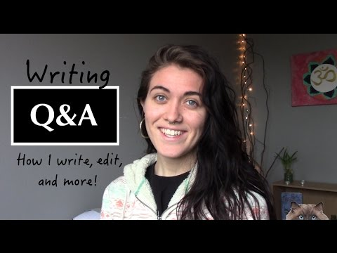 Q&A: Writing, Editing, Brainstorming, and more!