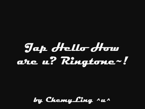 Jap Hello how are you Ringtone~! ^^