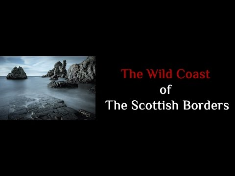 The Wild Coast of the Scottish Borders