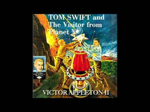 Tom Swift And The Visitor From Planet X (FULL Audio Book) (1/3)