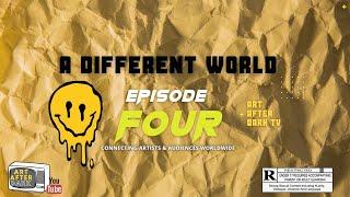 Art After Dark TV: A Different World - Episode Four - Wilhelm Duke,Xavier Perez,Aris P,Kate Lichter.