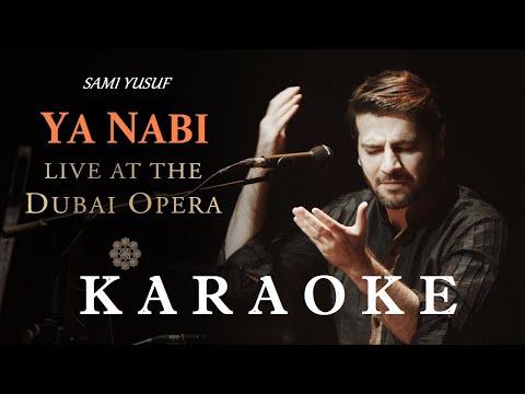 Sami Yusuf – Ya Nabi (Karaoke) Live at the Dubai Opera