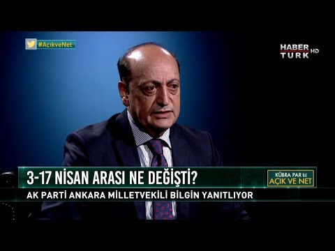 Açık ve Net - 19 Nisan 2018 (AK Parti Ankara Milletvekili Vedat Bilgin)