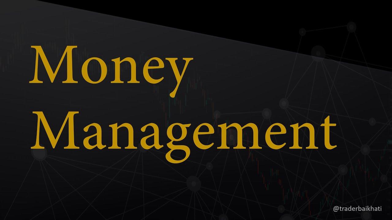 PART 4 – MONEY MANAGEMENT – PULLBACK FOREX TRADING