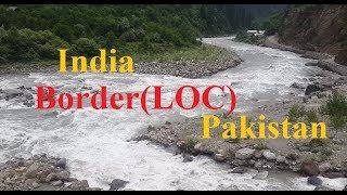 L.O.C India Pakistan Border at Neelum Valley|Kashmir