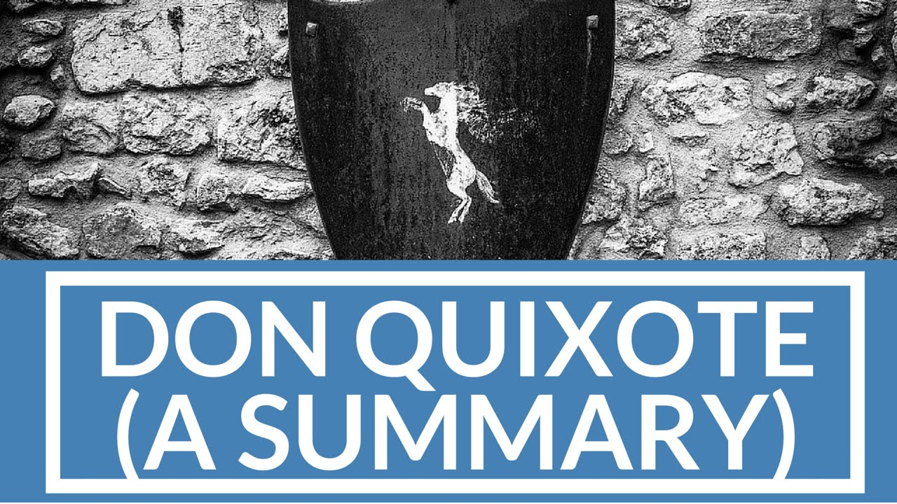 Download Don Quixote - A Summary