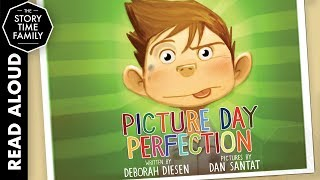 Picture day perfection | read aloud story for kids
