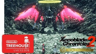 Xenoblade Chronicles 2: Torna ~ The Golden Country - Nintendo Treehouse: Live | E3 2018