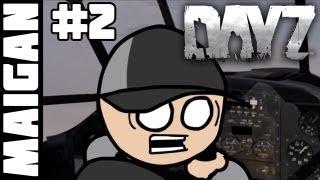 Супер Весёлые Приключения в DayZ! Эпизод 2 - Не ссы, я пилот