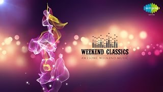 Weekend Classics Collection | All Time Favorites Special Songs Jukebox