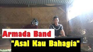 Armada - Asal Kau Bahagia ( Cover Versi Dangdut )