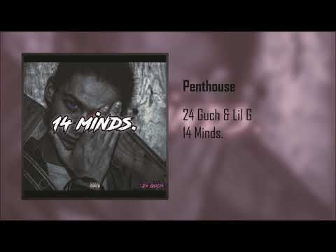 24 Guch - Penthouse ft. Lil G