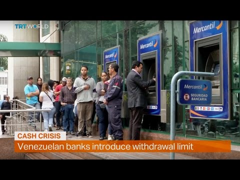 Money Talks: Venezuelan banks introduce $5 withdrawal limit