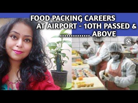 FOOD PACKING CAREERS AT AIRPORT 2020