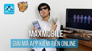 Giải mã App kiếm tiền online: tiền ở đâu ra? Làm cách nào để kiếm nhiều tiền hơn?