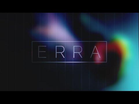 Клип Erra - LUMINESCE