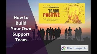Support For Chronic Illness: Building a Team