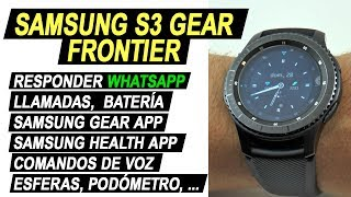 Samsung Gear S3 frontier | Apps, WhatsApp, llamadas, esferas, batería (2 meses de experiencia)