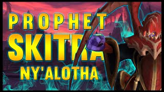 The Prophet Skitra - Ny'alotha, The Waking City - 8.3 PTR - FATBOSS