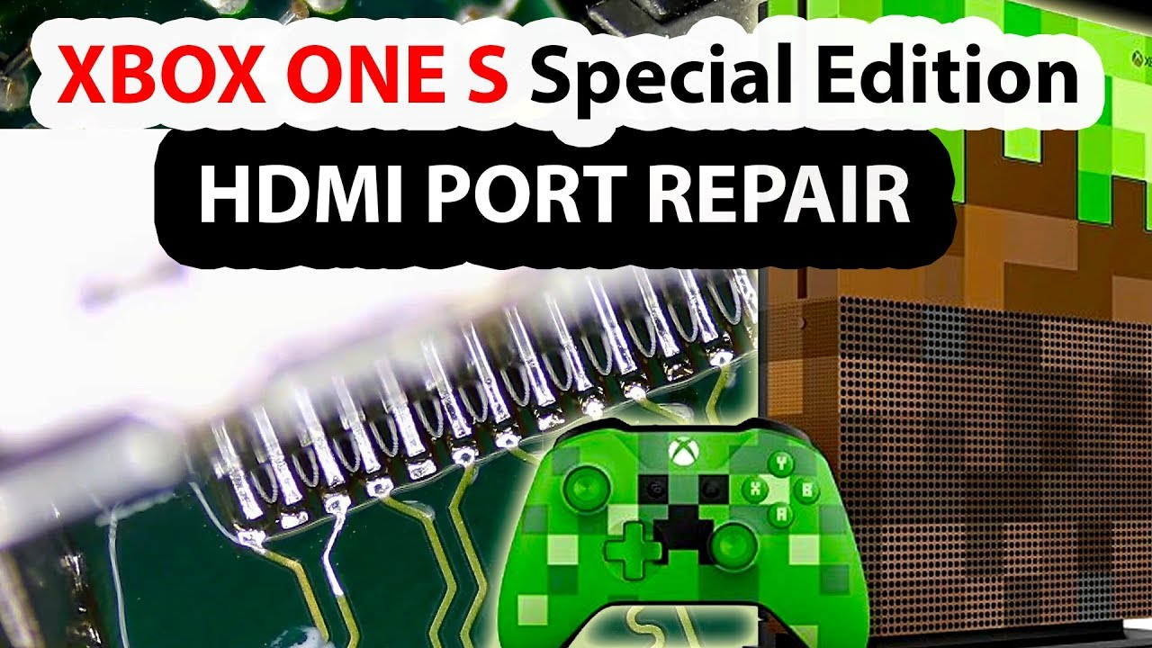 XBOX ONE S Minecraft Edition HDMI Port Replacement
