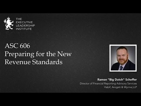 ASC 606 Preparing for the New Revenue Standards