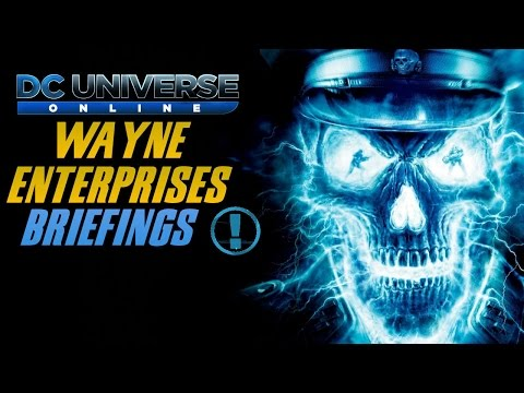 Dc Universe Online : Wayne Enterprise Briefings