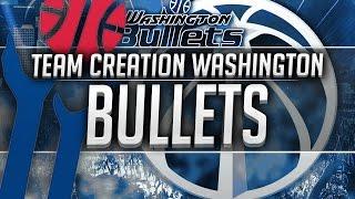 NBA 2K16: Washington Bullets Team Creation
