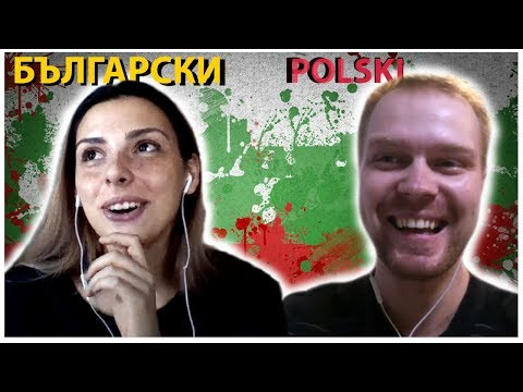 How mutually intelligible is Polish and Bulgarian? Polish Bulgarian conversation.