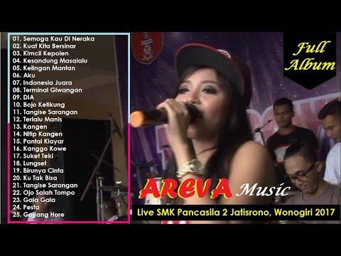 AREVA Music - Live SMK Pancasila 2 Jatisrono Wonogiri 2017 Terbaru FULL ALBUM
