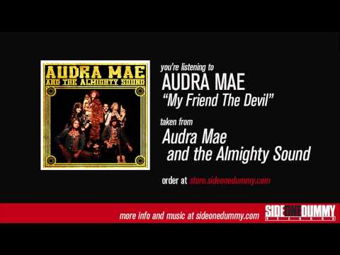 Audra Mae - My Friend The Devil