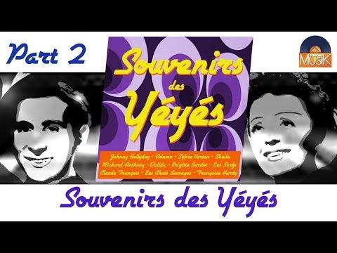 Compilation - Souvenirs des Yéyés - Part 2