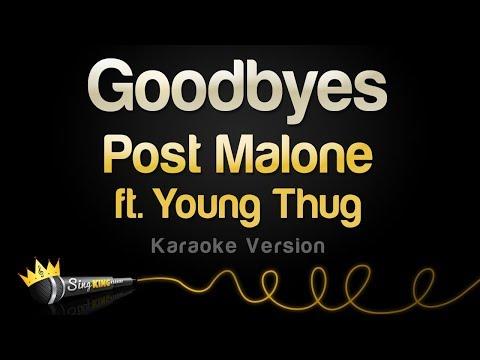 Post Malone ft. Young Thug - Goodbyes (Karaoke Version)