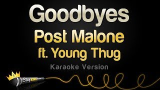 Post Malone ft. Young Thug - Goodbyes (Karaoke Version)