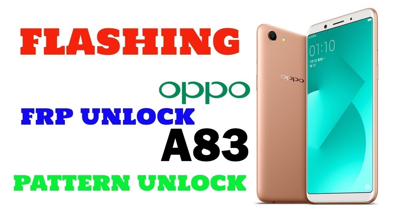 Free oppo a83 frp unlock reset screen repair firmware - frp done