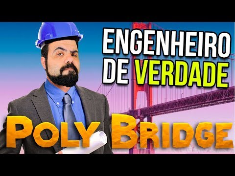 HOJE VOCÊ VAI ACREDITAR QUE EU SOU ENGENHEIRO DE VERDADE – POLY BRIDGE