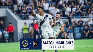 HIGHLIGHTS: LAFC vs. LA Galaxy   July 26, 2018