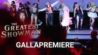 The Greatest Showman | Gallapremiere | 2017