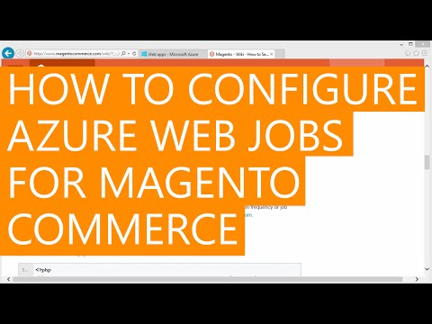 How to configure Azure Web Jobs for Magento Commerce