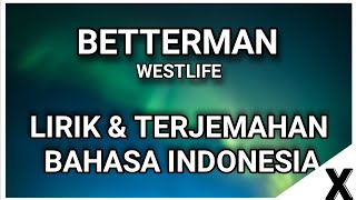 Better Man - Westlife (lirik terjemahan indonesia)