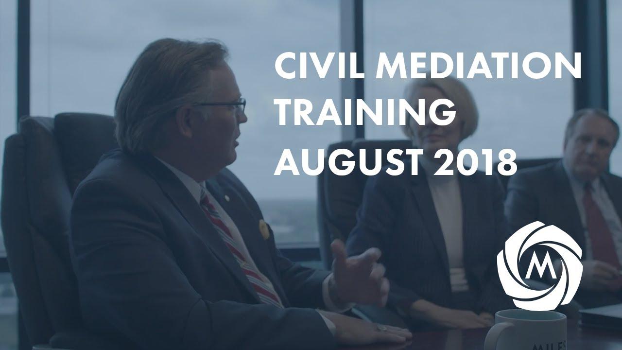 Civil Mediation Training | 2018 video