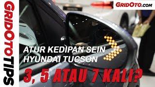 Cara Atur Kedipan Sein Hyundai Tucson | How To | GridOto Tips