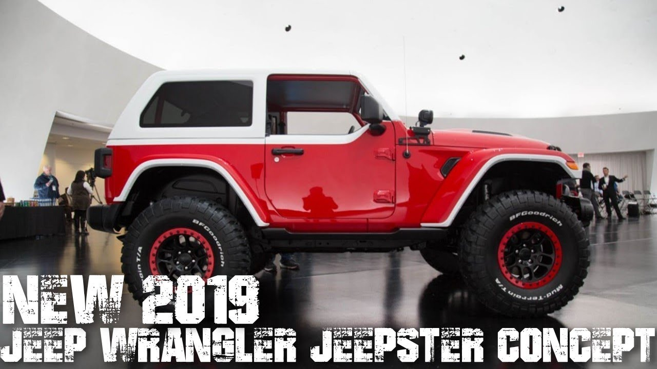 2019 jeep wrangler jeepster concept   2018 easter jeep safari - youtube