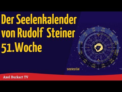Axel Burkart TV - Der Seelenkalender nach Rudolf Steiner Woche 51