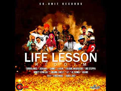 Life Lesson Riddim Mix (Full) Feat. Turbulence, Freddie Mcgregor, Mikey General (January 2018)