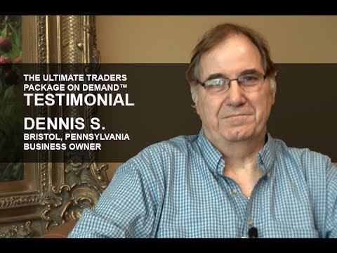 Ultimate Trader Package on Demand Testimonial | Dennis S.