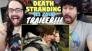 DEATH STRANDING - E3 2018 4k TRAILER REACTION & REVIEW!!!